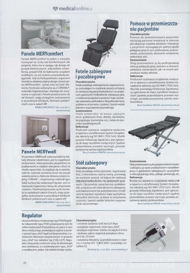 Fotele zabiegowe i pozabiegowe. Stół zabiegowy. Pomoce w przemieszczaniu pacjentów.